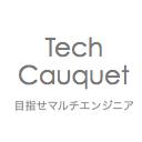 Tech Cauquet   目指せマルチエンジニア